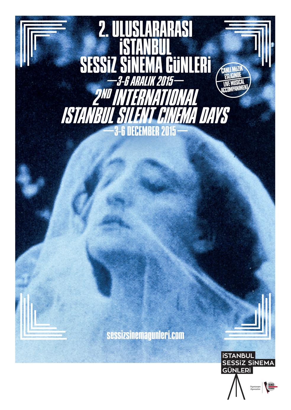 2. Uluslararası İstanbul Sessiz Sinema Günleri 3 - 6 Aralık 2015 tarihlerinde düzenlenecek.