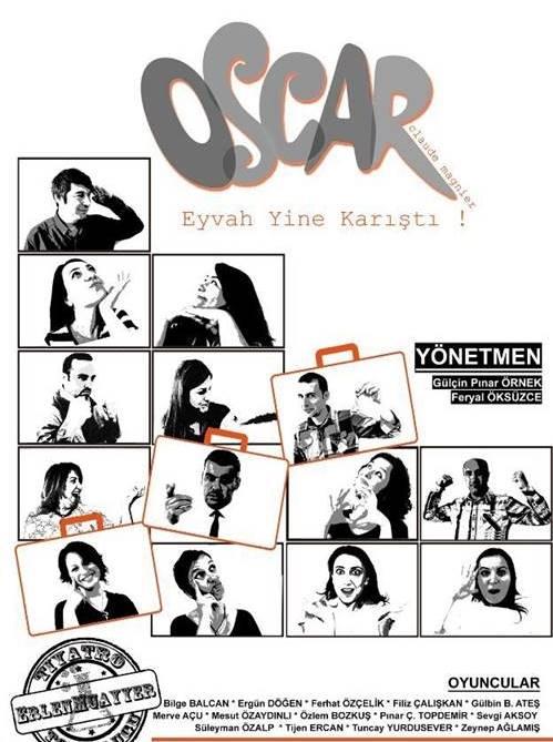 Eyvah Yine Karıştı (Oscar) tiyatro oyunu iki perdelik bir oyundur.