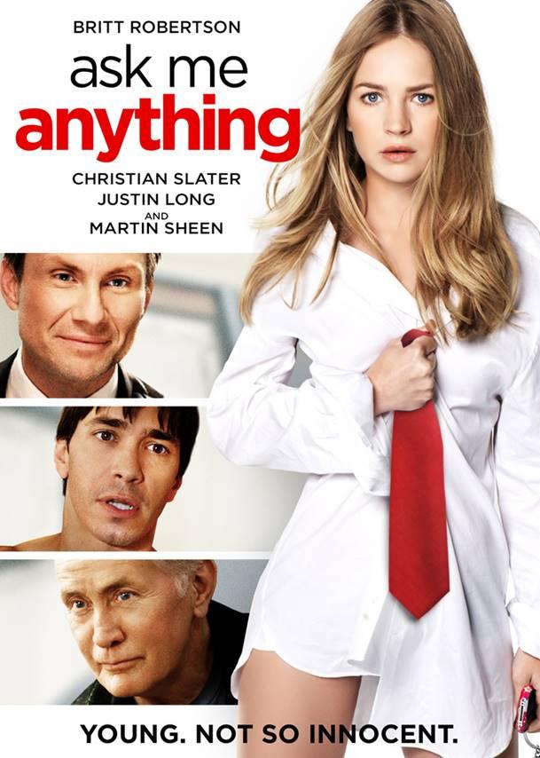 """2014 yılı bağımsız bir yapım olan """"Ask Me Anything"""" filminin yönetmen koltuğunda Allison Burnett oturmaktadır."""