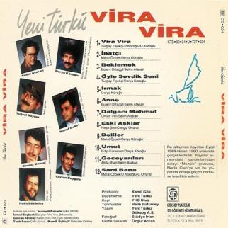 Vira Vira, Yeni Türkü'nün 1990'da çıkan albümüdür.