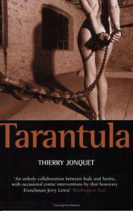 Thierry Jonquet - Tarantula