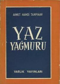 """""""Yaz Yağmuru"""" Ahmet Hamdi Tanpınar'ın öykülerinden biri."""