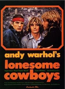 1968, Andy Warhol – Lonesome Cowboys